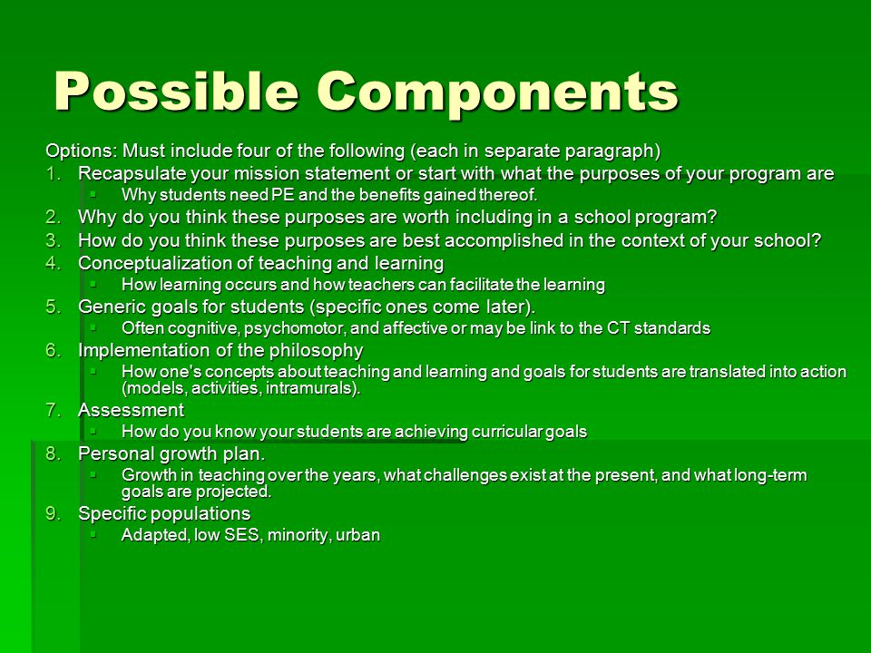 Possible Components Options: Must include four of the following (each in separate paragraph)