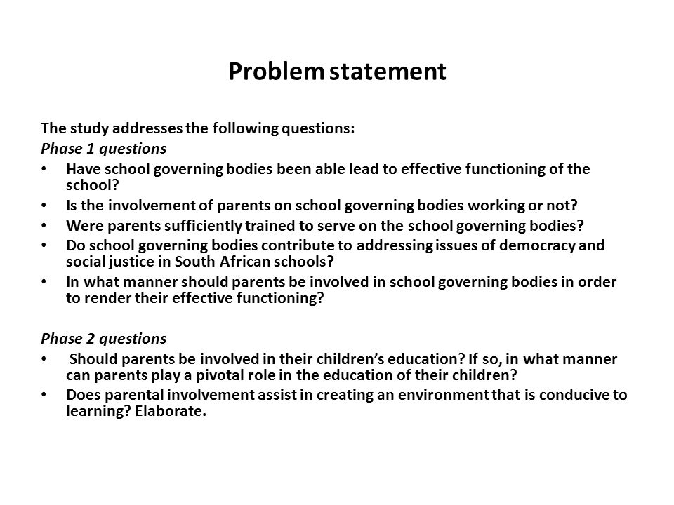 Problem statement The study addresses the following questions:
