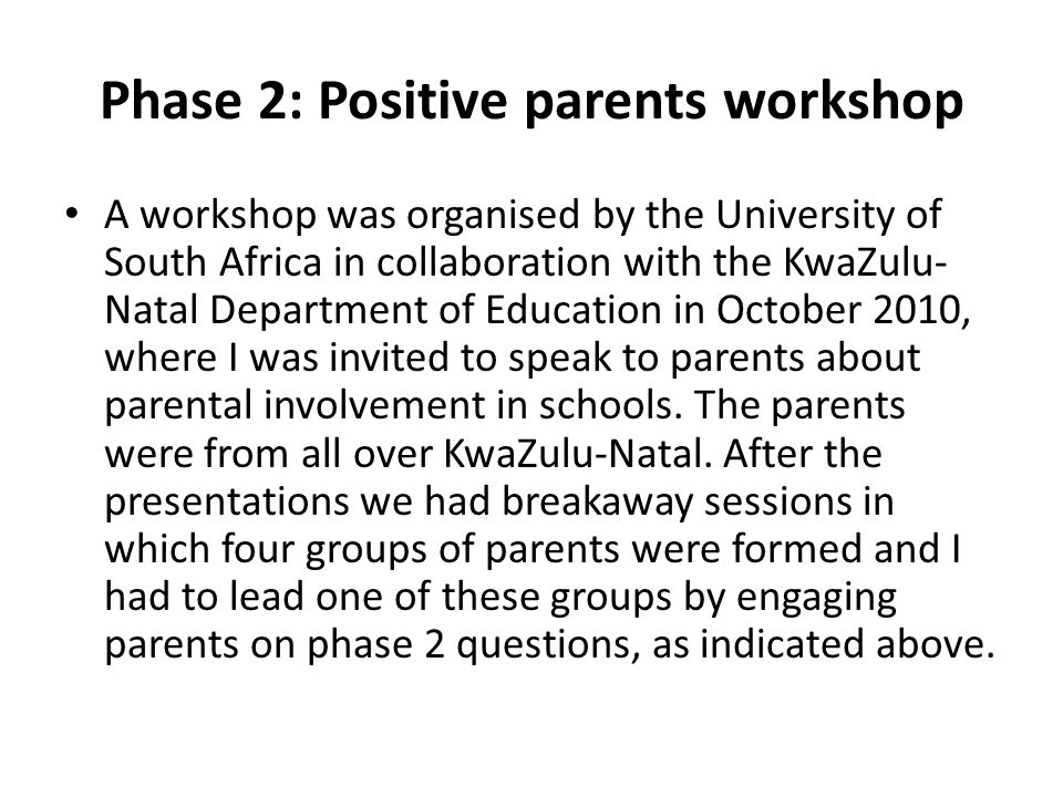Phase 2: Positive parents workshop