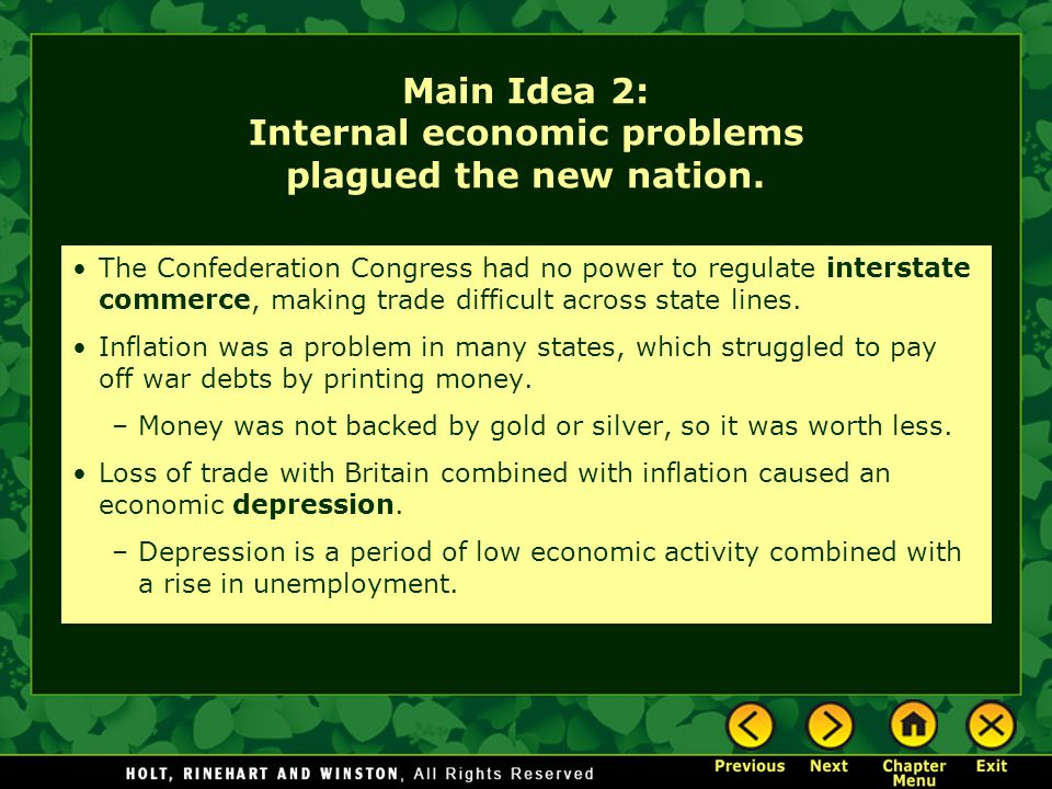 Main Idea 2: Internal economic problems plagued the new nation.