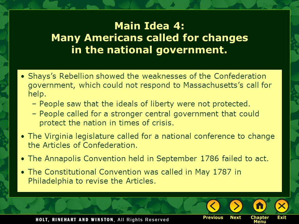 Main Idea 4: Many Americans called for changes in the national government.