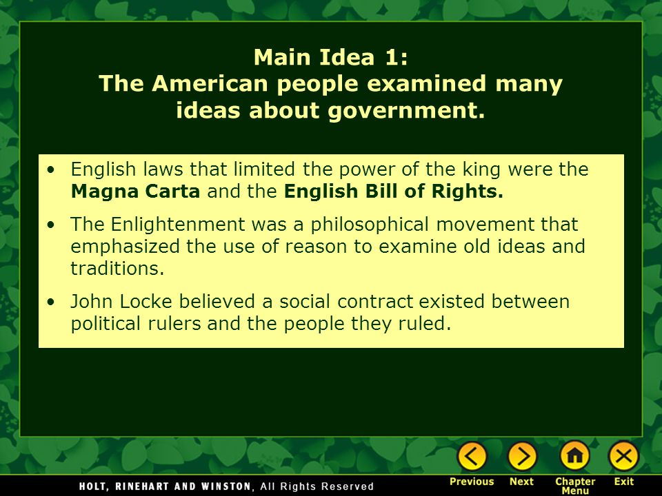 Main Idea 1: The American people examined many ideas about government.