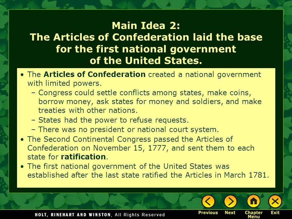 Main Idea 2: The Articles of Confederation laid the base for the first national government of the United States.