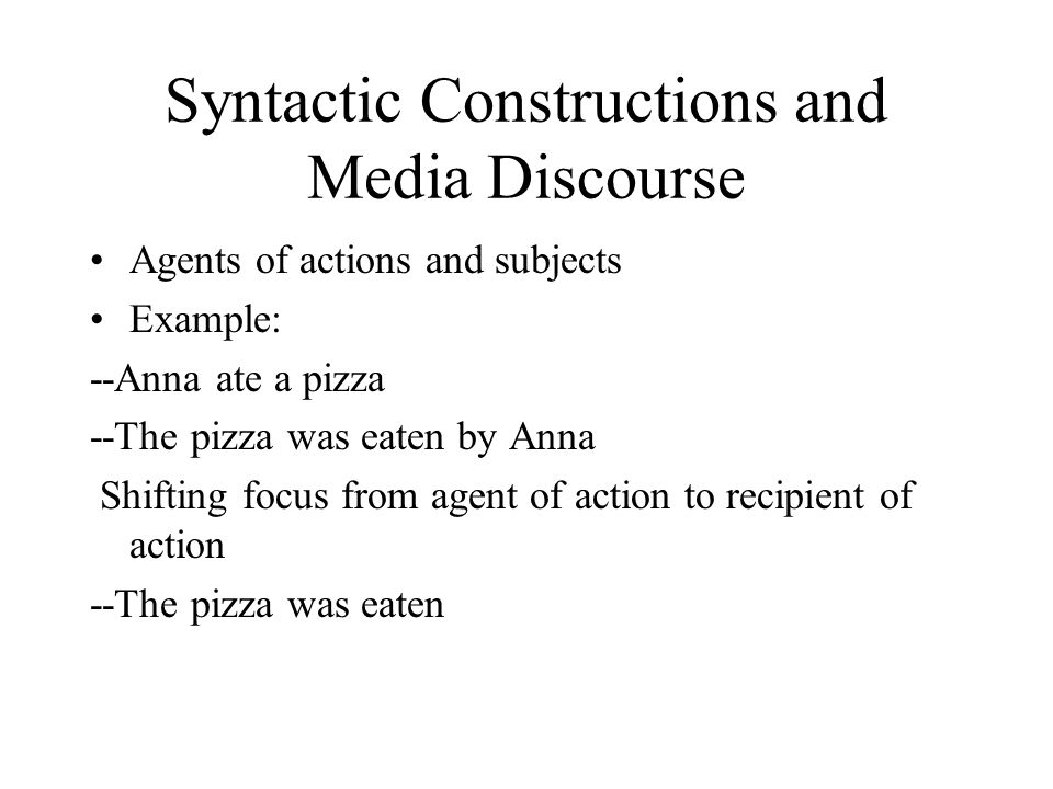 Syntactic Constructions and Media Discourse