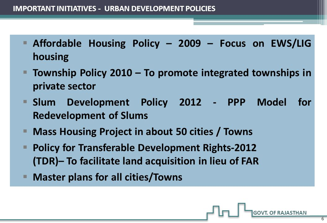 Affordable Housing Policy – 2009 – Focus on EWS/LIG housing