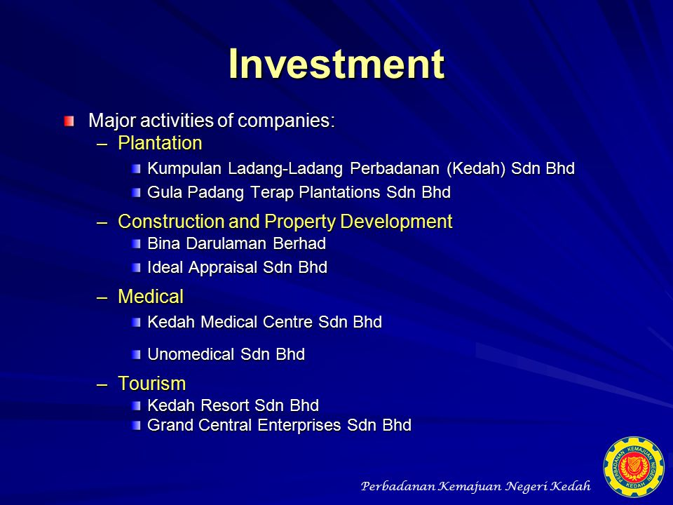 Investment Major activities of companies: Plantation