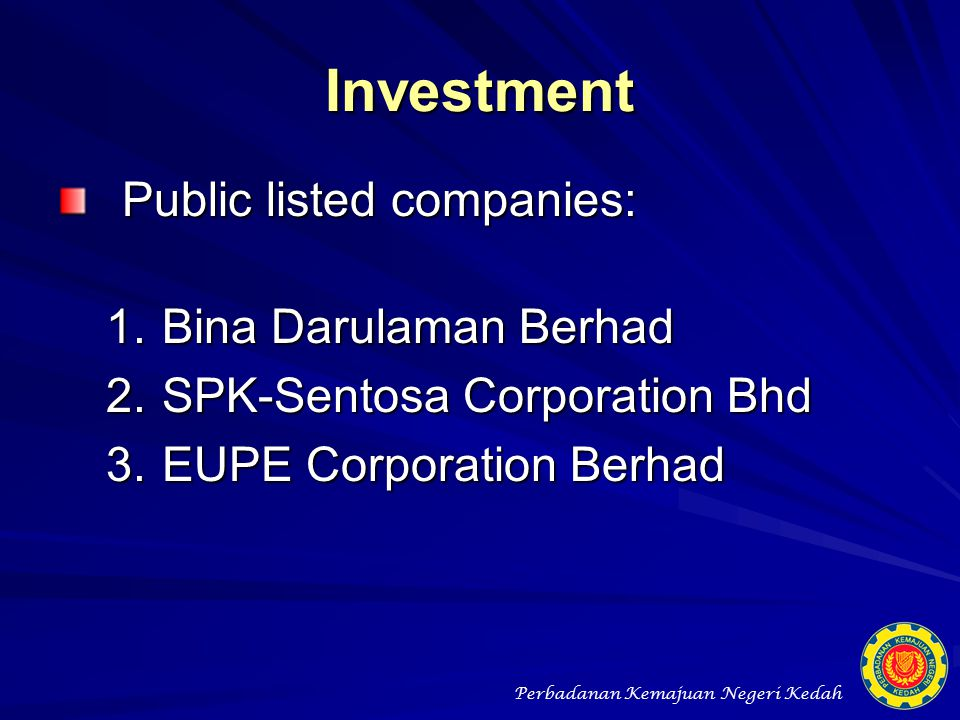 Investment Public listed companies: Bina Darulaman Berhad