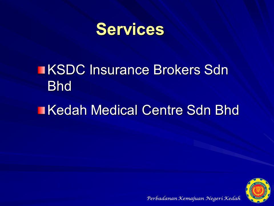 Services KSDC Insurance Brokers Sdn Bhd Kedah Medical Centre Sdn Bhd