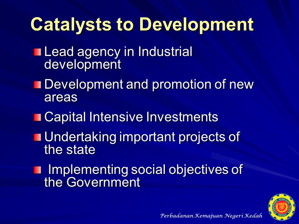 Catalysts to Development