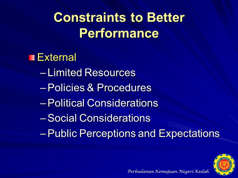 Constraints to Better Performance