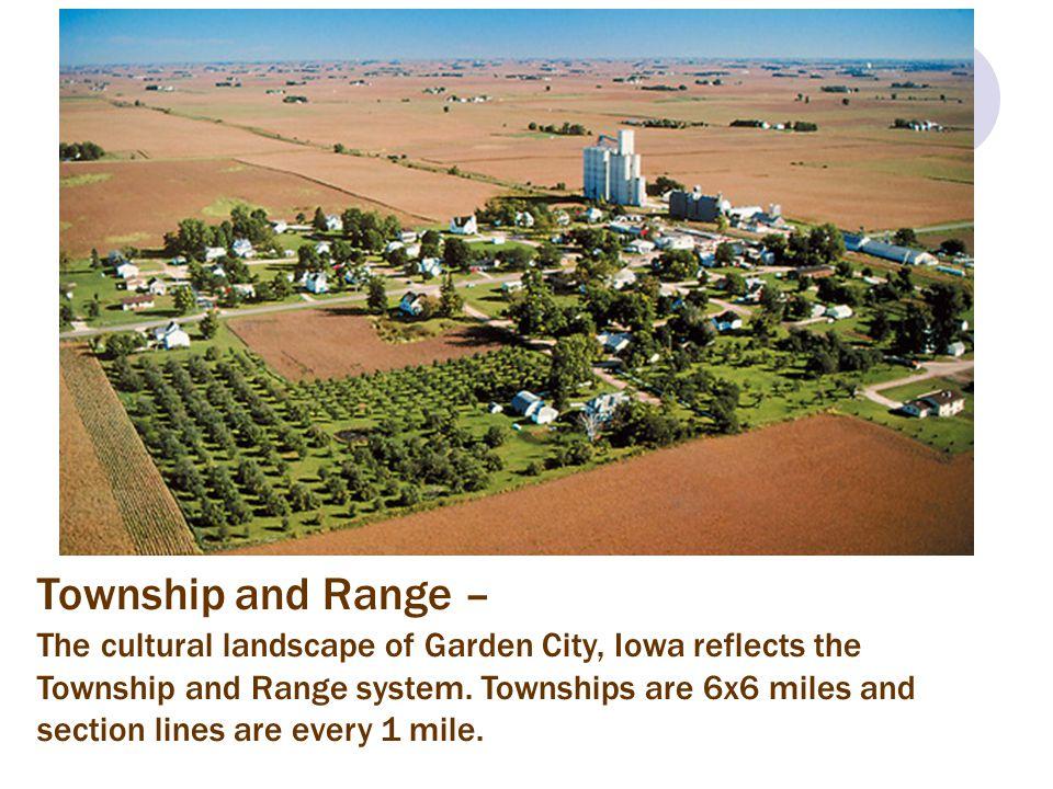 Township and Range –