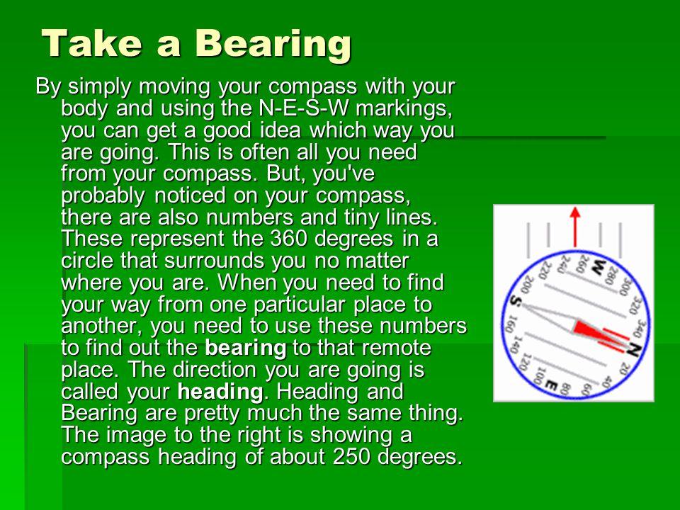 Take a Bearing
