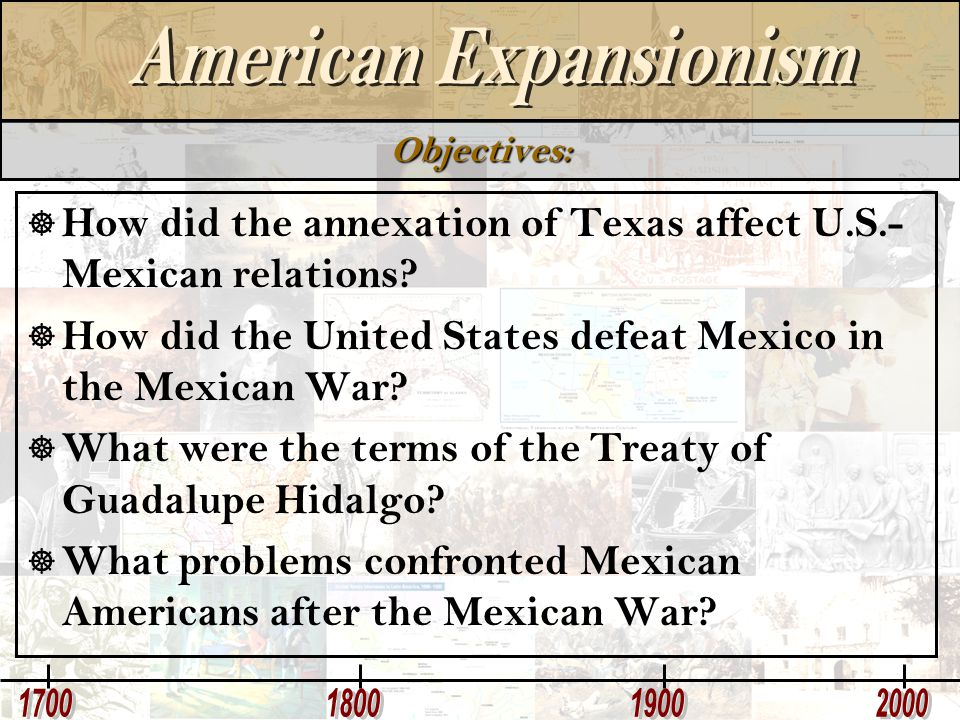 How did the annexation of Texas affect U.S.-Mexican relations