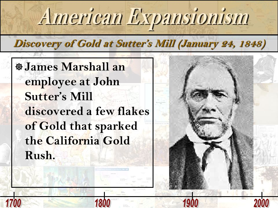 Discovery of Gold at Sutter's Mill (January 24, 1848)