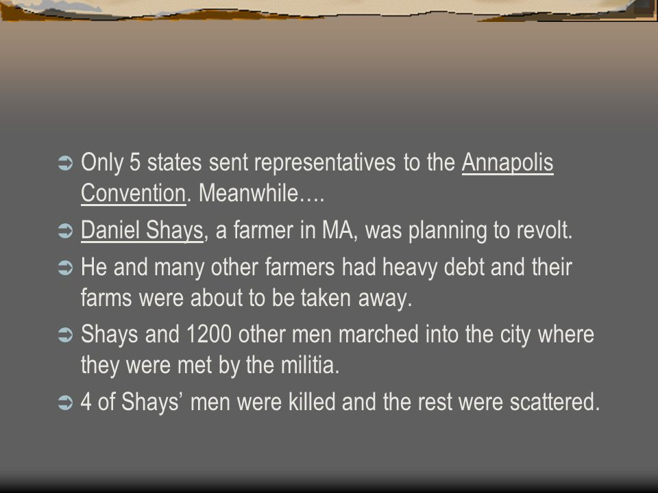 Only 5 states sent representatives to the Annapolis Convention