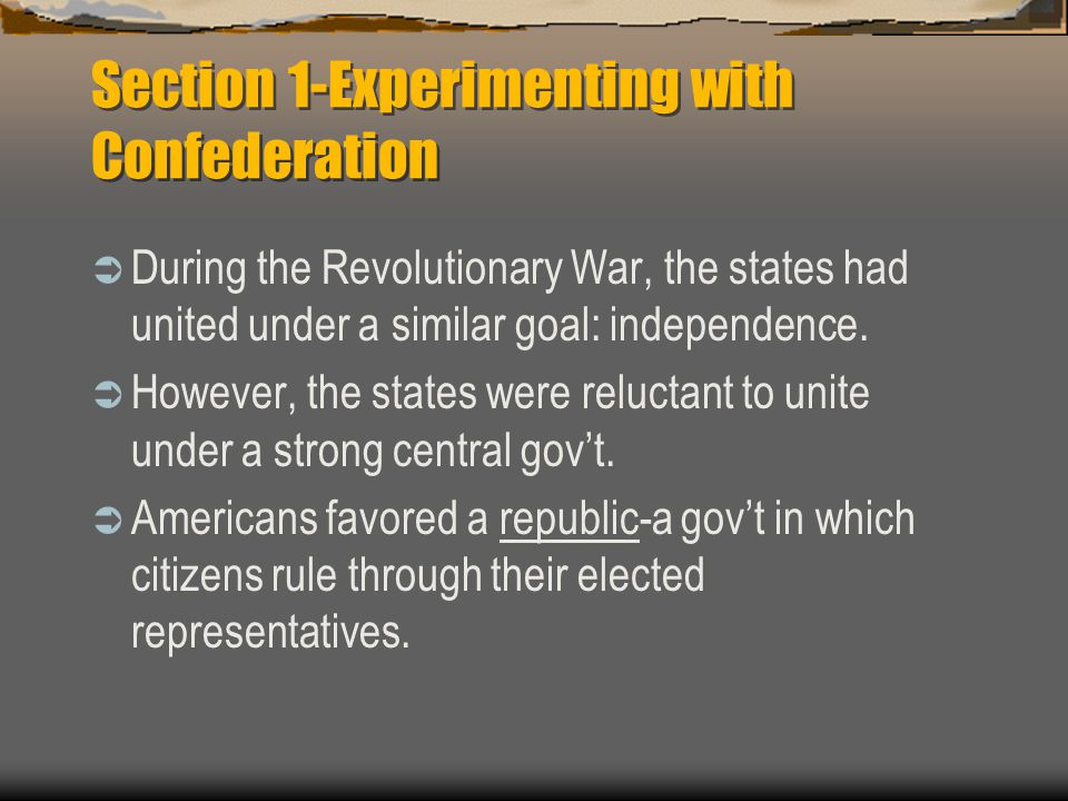 Section 1-Experimenting with Confederation