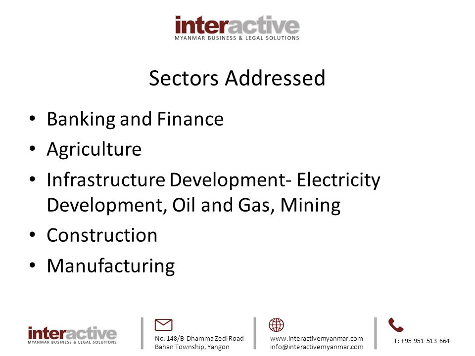 Sectors Addressed Banking and Finance Agriculture
