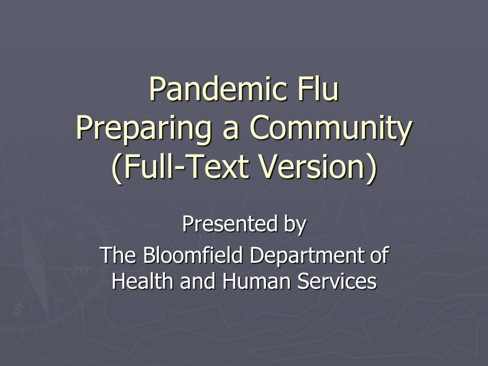 Pandemic Flu Preparing a Community (Full-Text Version)