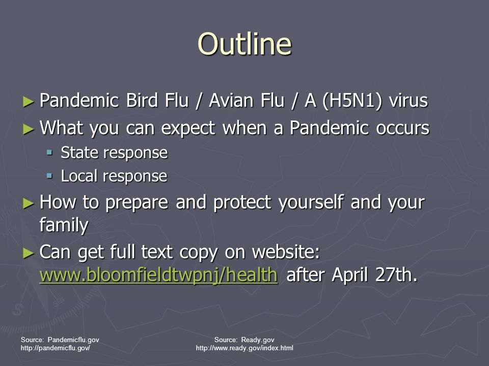 Outline Pandemic Bird Flu / Avian Flu / A (H5N1) virus