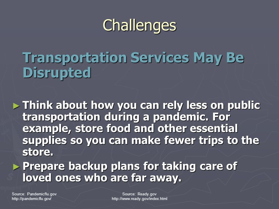 Challenges Transportation Services May Be Disrupted