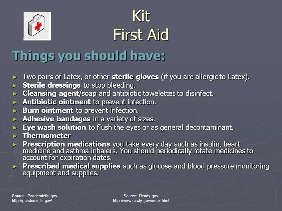 Kit First Aid Things you should have: