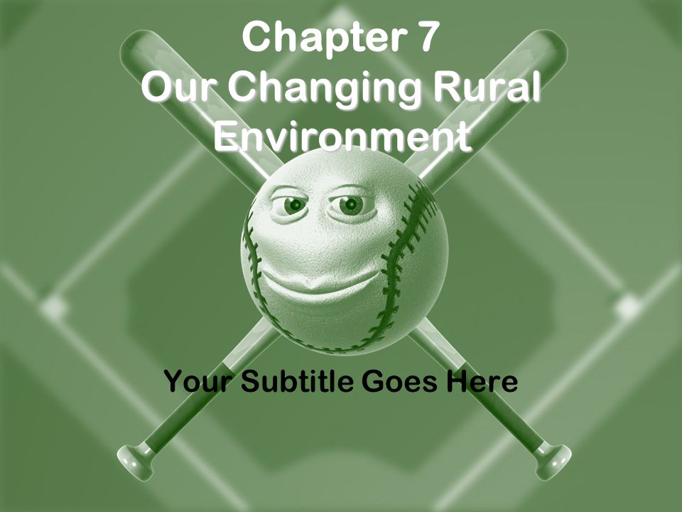 Chapter 7 Our Changing Rural Environment