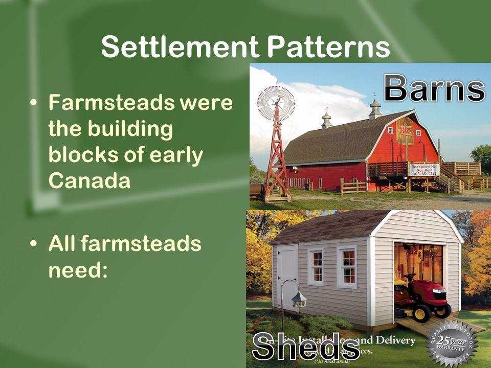 Barns Sheds Settlement Patterns