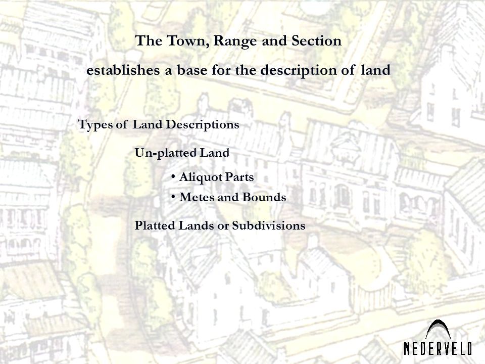 The Town, Range and Section