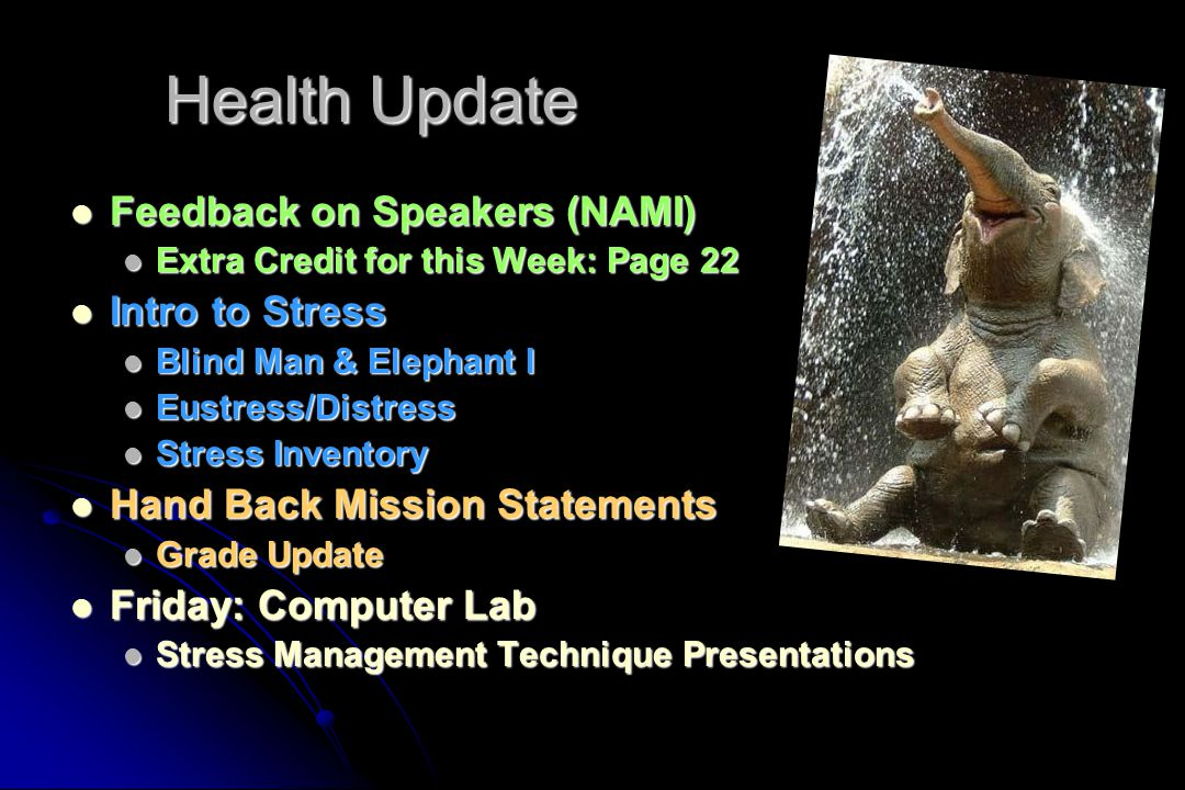 Health Update Feedback on Speakers (NAMI) Intro to Stress