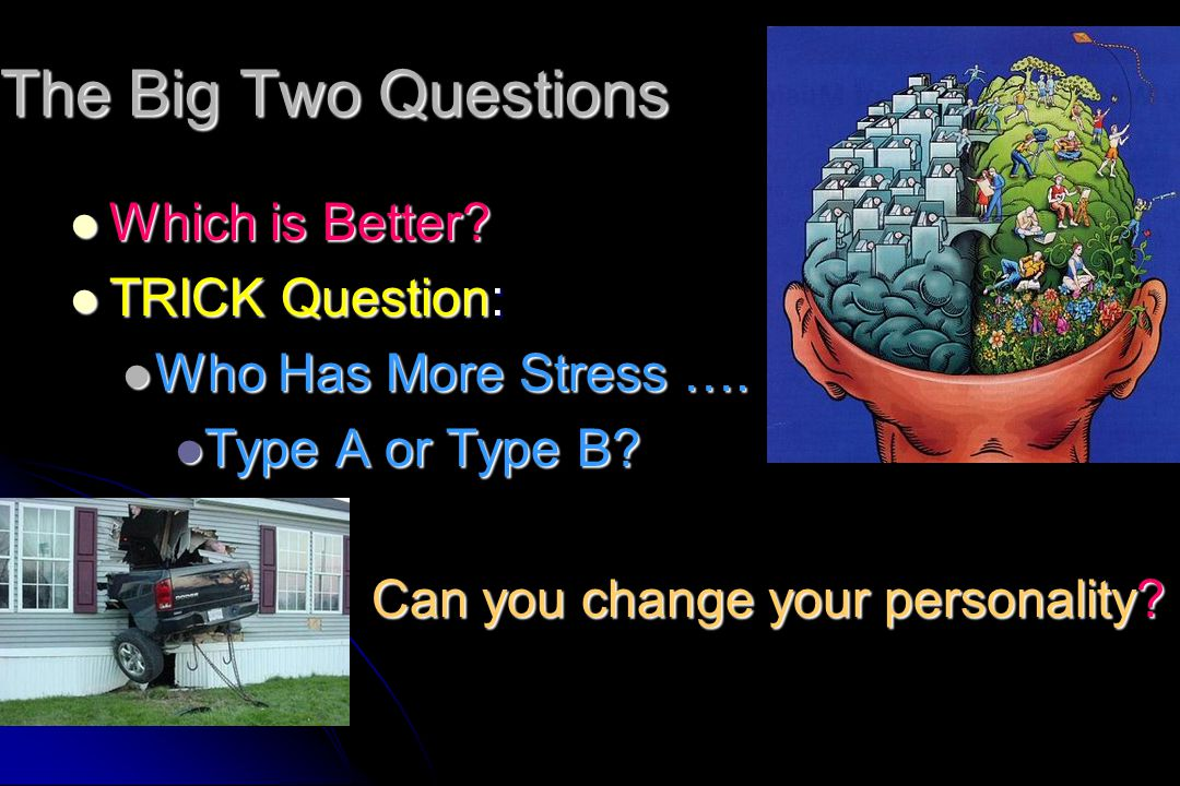 The Big Two Questions Which is Better TRICK Question: