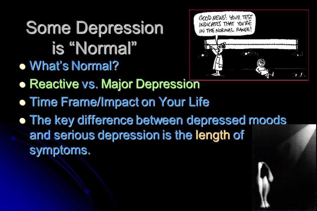 Some Depression is Normal