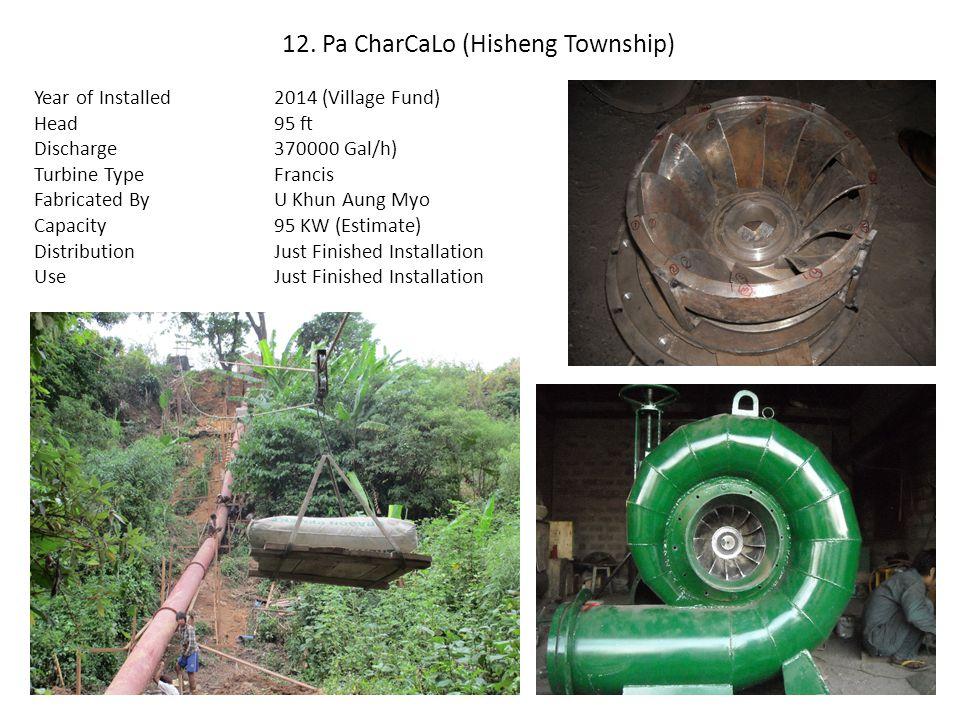 12. Pa CharCaLo (Hisheng Township)