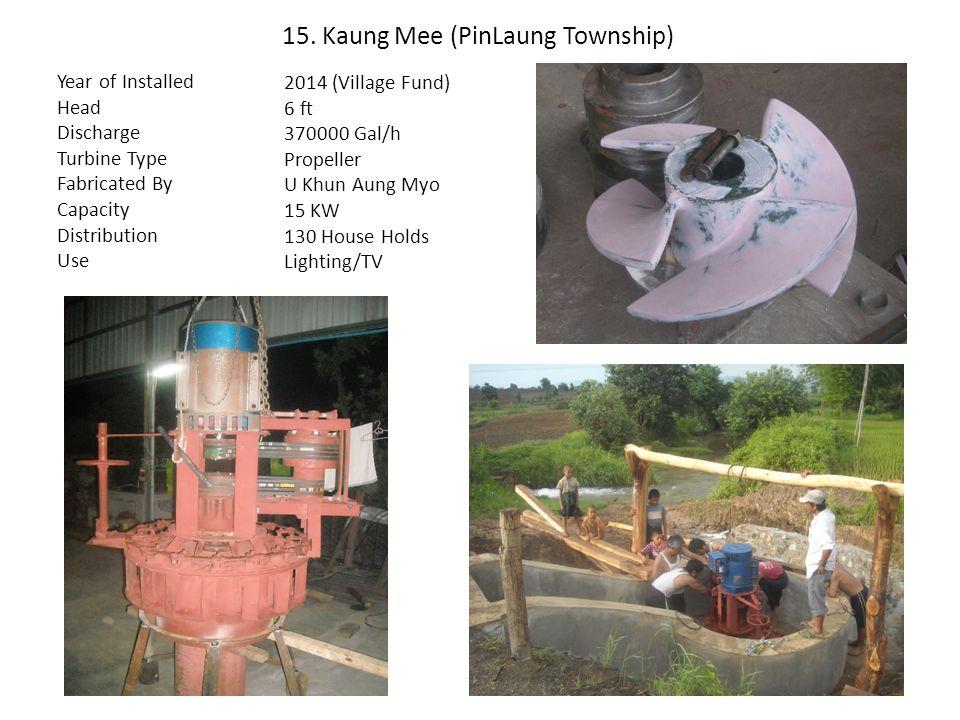 15. Kaung Mee (PinLaung Township)