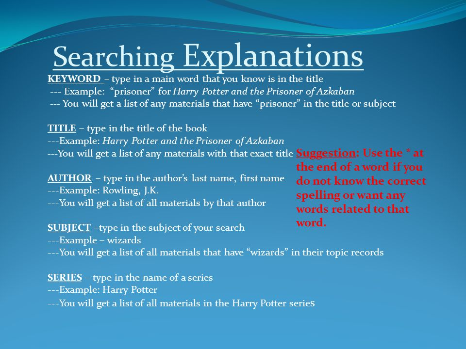 Searching Explanations