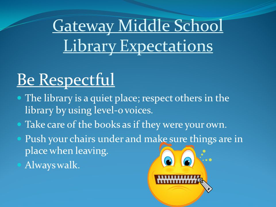 Gateway Middle School Library Expectations