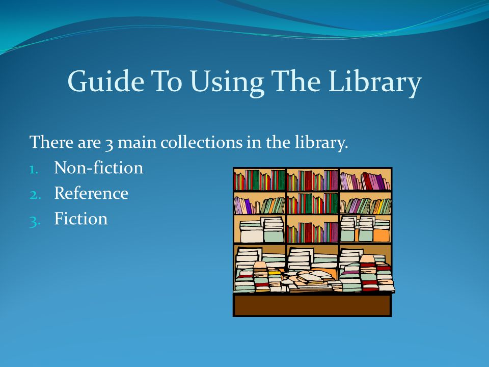 Guide To Using The Library