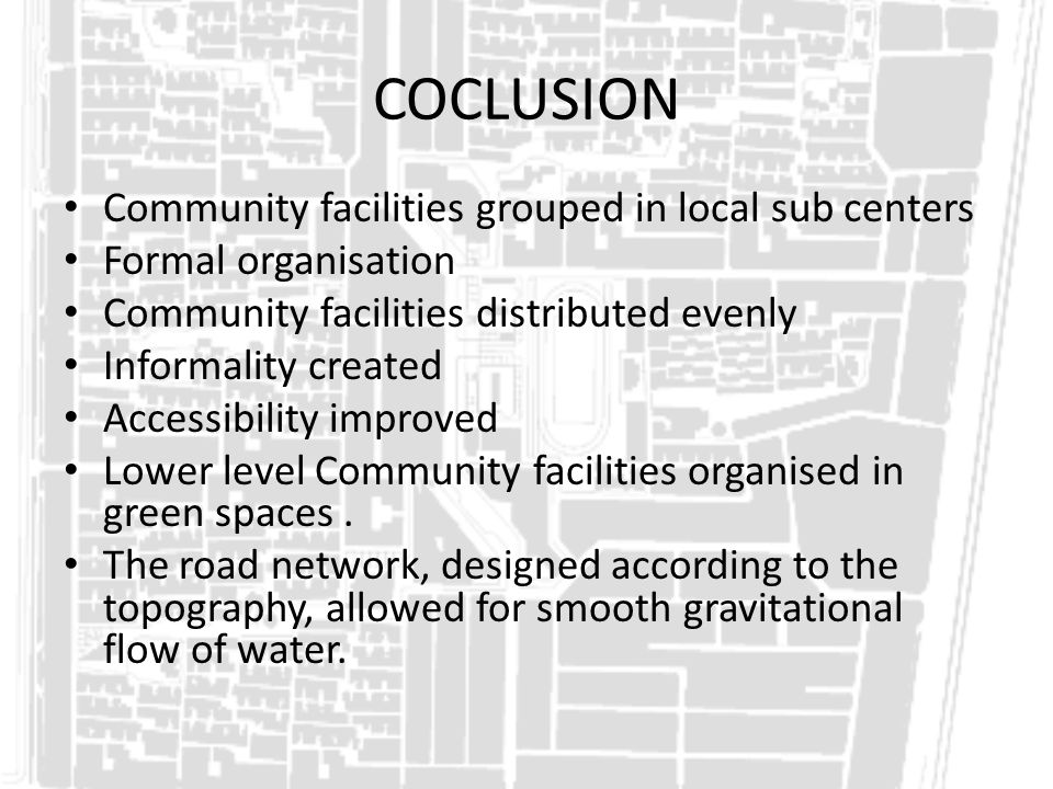 COCLUSION Community facilities grouped in local sub centers