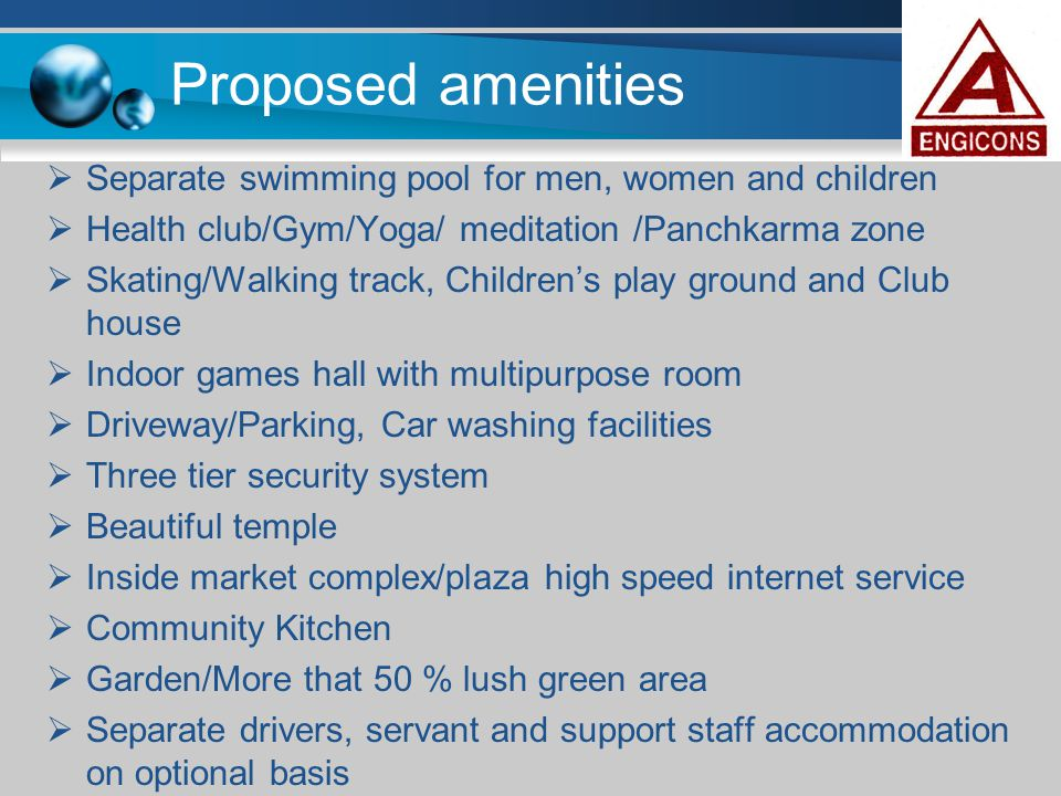 Proposed amenities Separate swimming pool for men, women and children