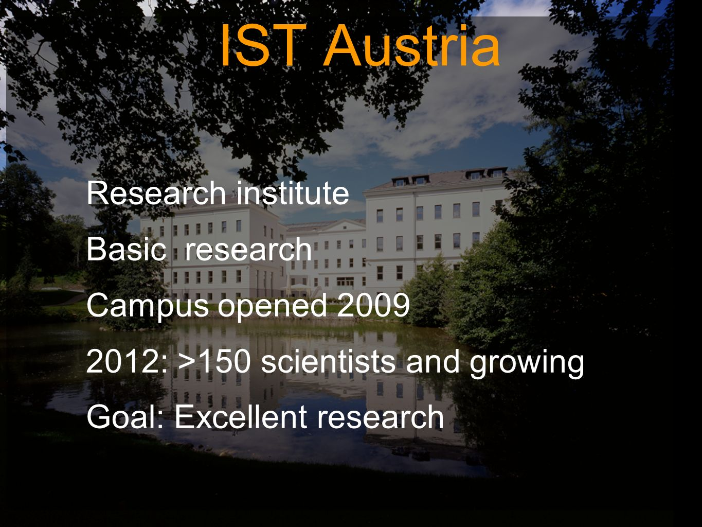 IST Austria Research institute Basic research Campus opened 2009