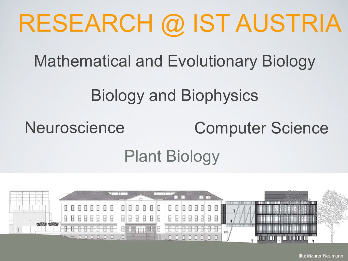RESEARCH @ IST AUSTRIA Mathematical and Evolutionary Biology