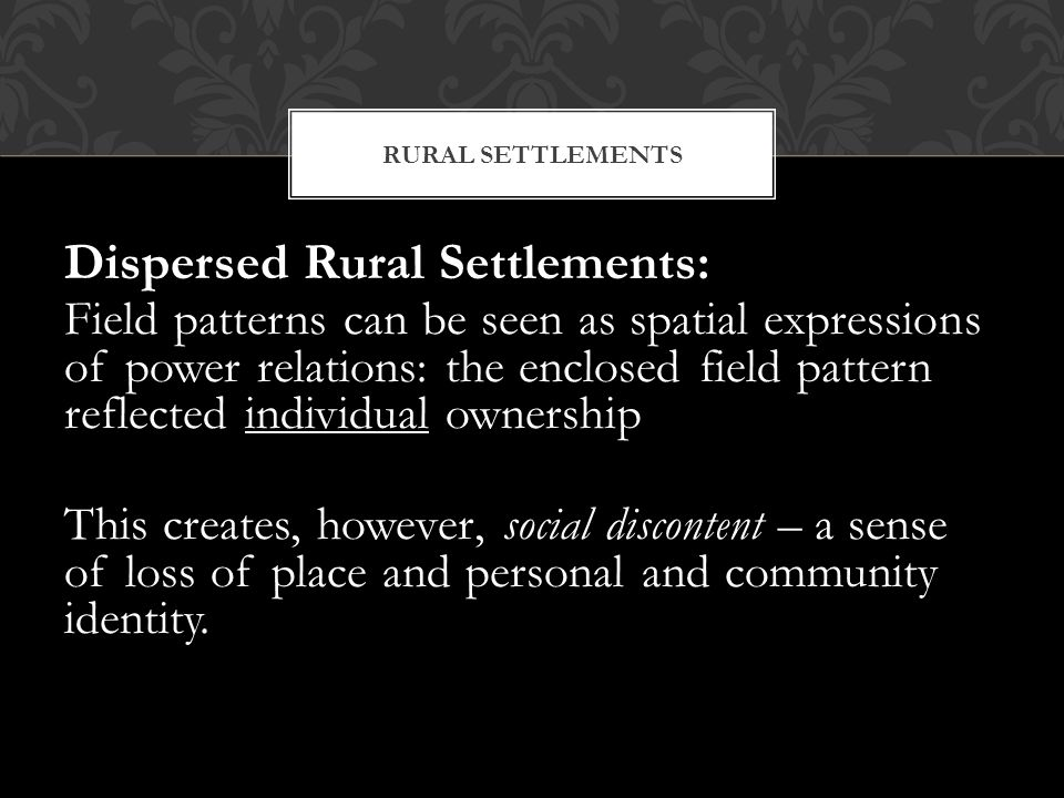 Dispersed Rural Settlements: