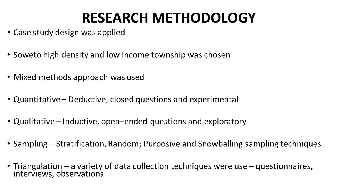RESEARCH METHODOLOGY Case study design was applied