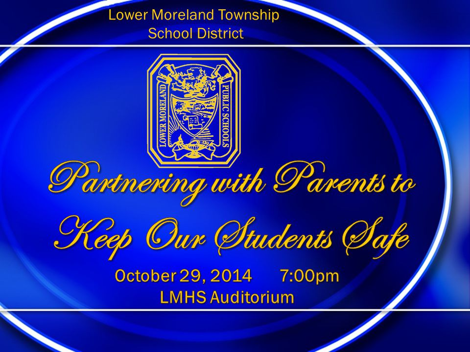 Partnering with Parents to Keep Our Students Safe