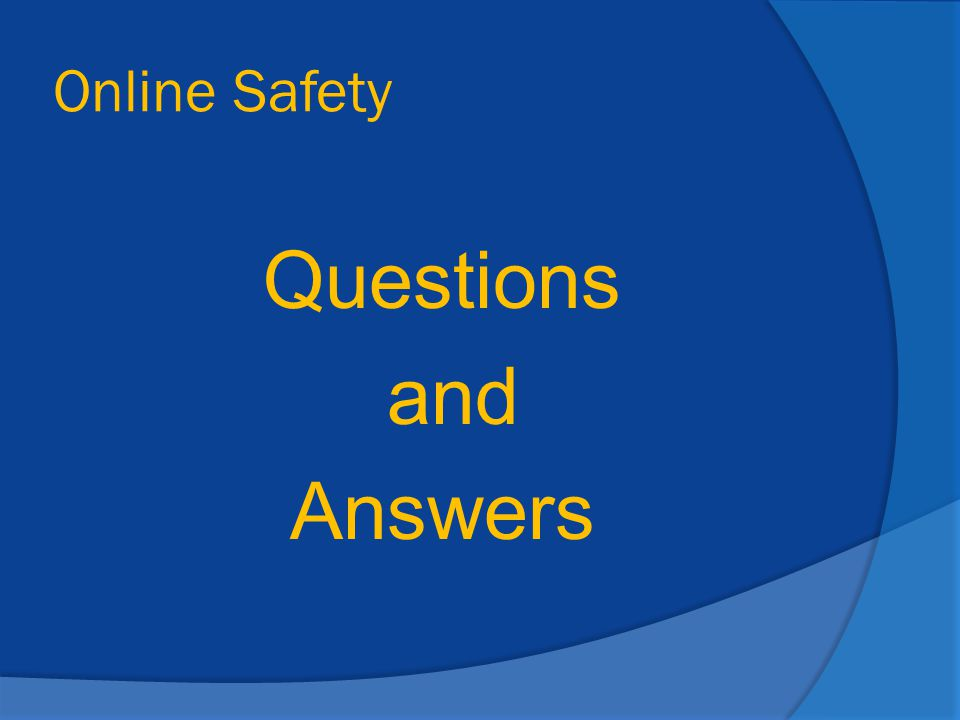 Online Safety Questions and Answers