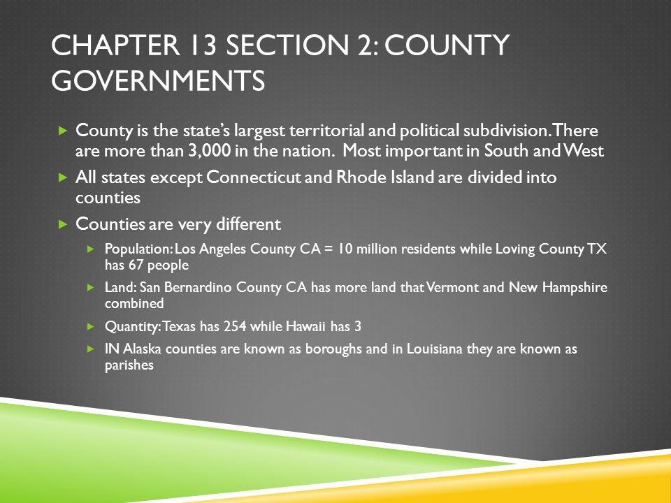 Chapter 13 section 2: County governments
