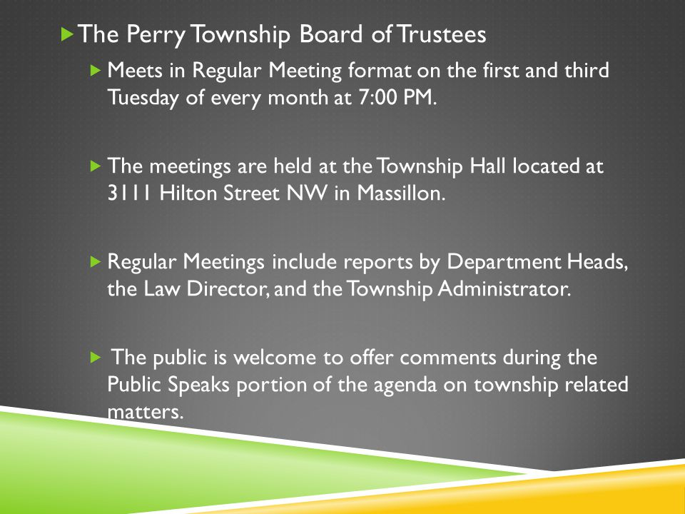 The Perry Township Board of Trustees