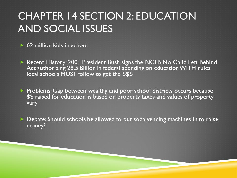 Chapter 14 section 2: Education and social issues