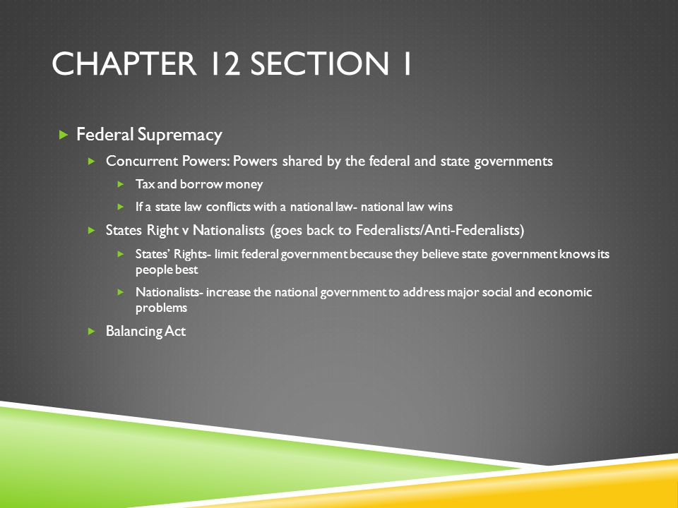 Chapter 12 Section 1 Federal Supremacy