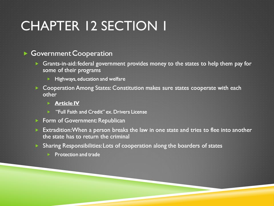 Chapter 12 Section 1 Government Cooperation
