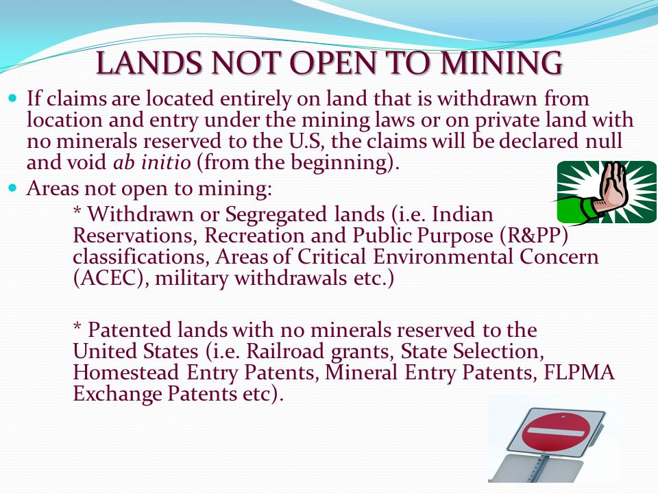 LANDS NOT OPEN TO MINING